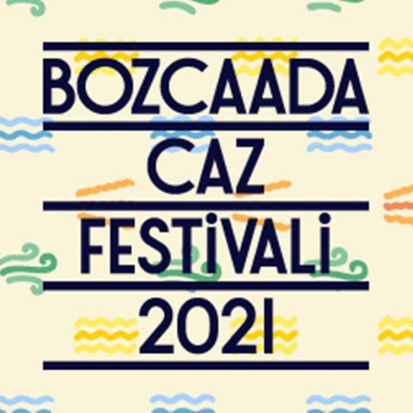 """""""Bozcaada Caz Festivali"""" Bu Yıl Çevrimiçi Gerçekleşecek"""