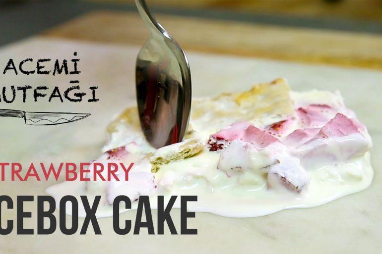 strawberry icebox cake acemi mutfağı